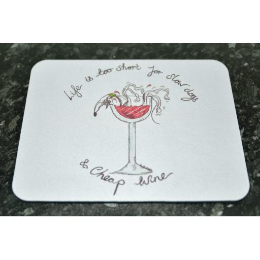 Life is too short - choice of mousemats
