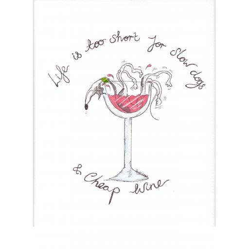 Life is too short wine BORDERLESS.jpg